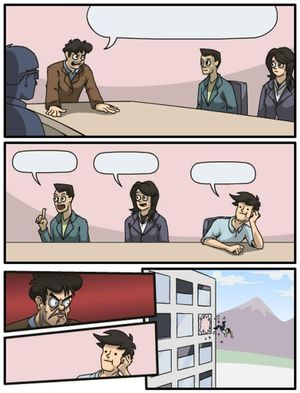 Boardroom Suggestion: blank meme template