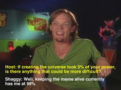 Shaggy's Power meme #3