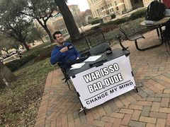 "Steven Crowder's ""Change My Mind"" Campus Sign meme #4"