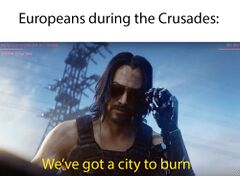 We've got a city to burn meme #4