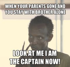 Look At Me, I'm The Captain Now meme #3
