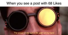 The Power of the Sun, in the Palm of My Hand meme #2